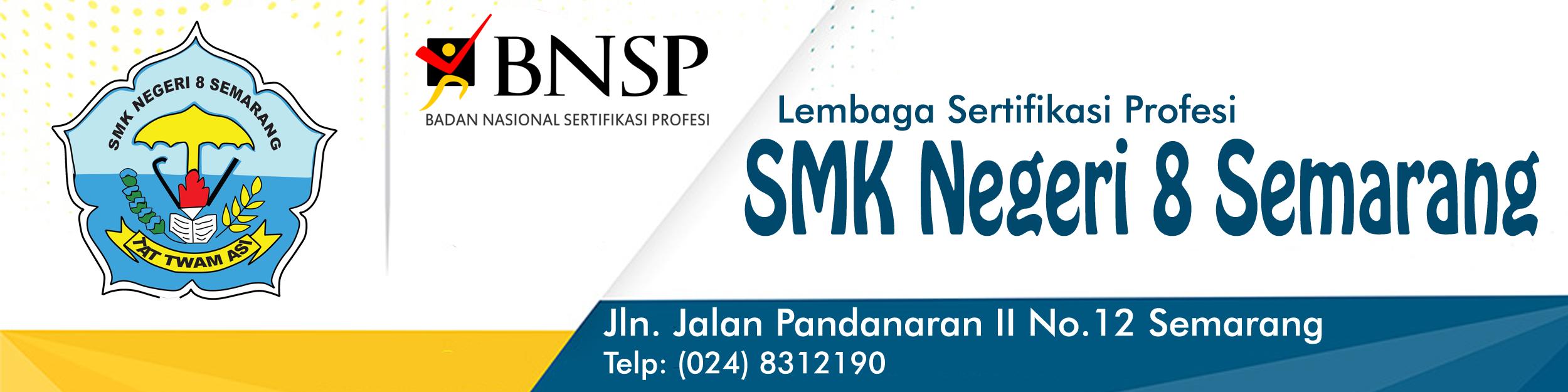 LSP SMKN 8 Semarang